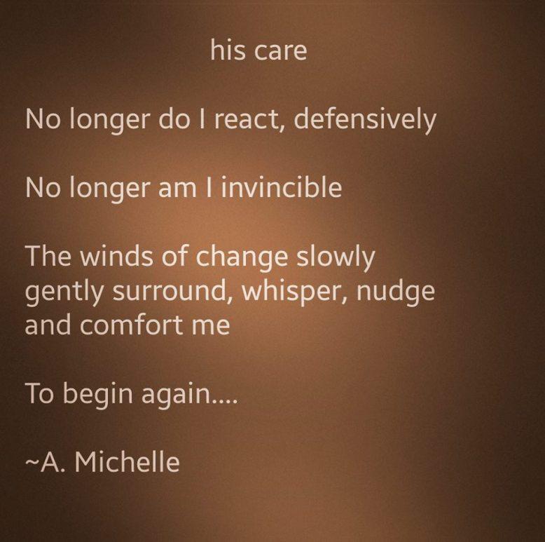 his care